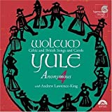 Wolcum Yule: Celtic and British Songs and Carols - Anonymous 4 with Andrew Lawrence-King