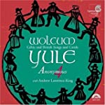 Wolcum Yule. Anonymous 4/Lawrence-King