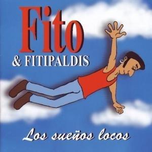 Fito & Fitipaldis - Los sueños locos - Zortam Music