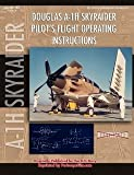Image of Douglas A-1H Skyraider Pilot's Flight Operating Instructions