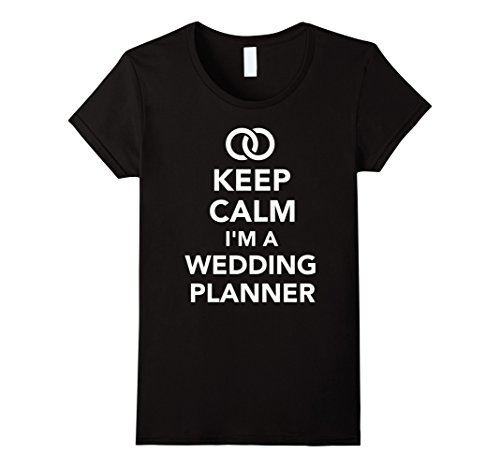 Women's Keep calm I'm a wedding planner T-Shirt Small Black