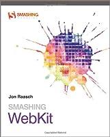 Smashing WebKit