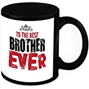 Mug For Brother - HomeSoGood To The Best Brother Ever White Ceramic Coffee Mug - 325 Ml