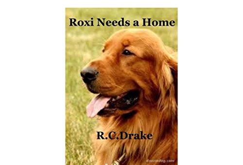 ebook: Roxi Needs A Home (B003ZYEWO8)