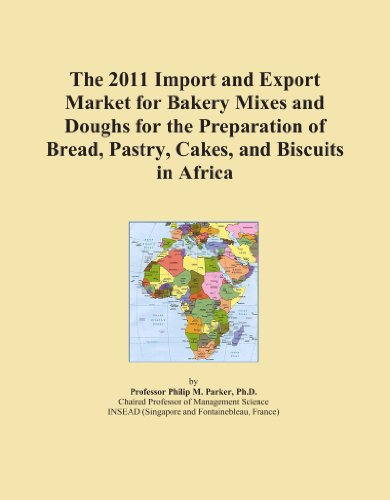 The 2011 Import and Export Market for Bakery Mixes and Doughs for the Preparation of Bread, Pastry, Cakes, and Biscuits in Africa