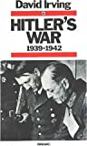 Hitler's War: 1939-42 Vol 1 (Papermac) (0333357914) by DAVID IRVING