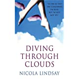 Diving Through Cloudsby Nicola Lindsay