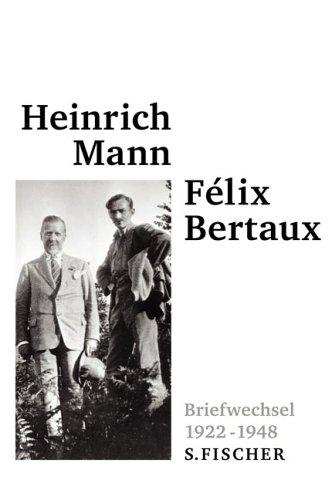 Briefwechsel mit Félix Bertaux: 1922 - 1948