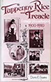 img - for Tuppenny Rice and Treacle - Cottage Housekeeping (1900-20) book / textbook / text book