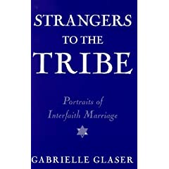 Strangers to the Tribe: Portraits of Interfaith Marriage