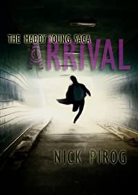 (FREE on 7/2) Arrival by Nick Pirog - http://eBooksHabit.com