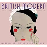 British Modern: Graphic Design between the Wars (Art Deco Design)