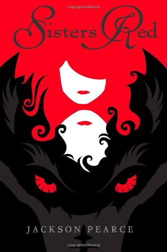 Cover of Sisters Red (Fairy Tale Retelling)