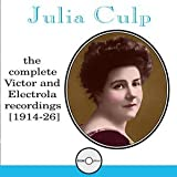 Julia Culp: The Complete Victor and Electrola Recordings, 1914-1926