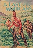 img - for The Last of the Mohicans; A Narrative of 1757 book / textbook / text book