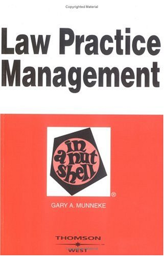 Law Practice Management in a Nutshell (In a Nutshell (West Publishing))