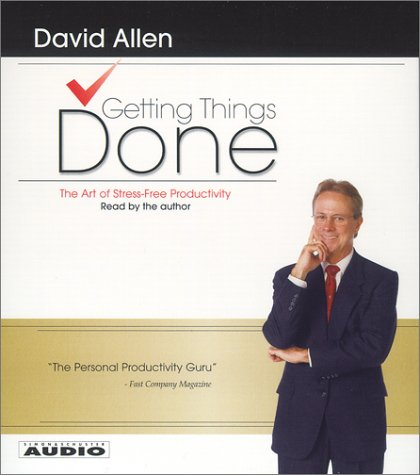 Getting Things Done The Art Of Stress Free Productivity