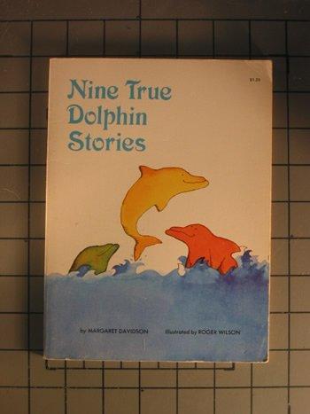 Nine True Dolphin Stories, Margaret Davidson, Roger Wilson