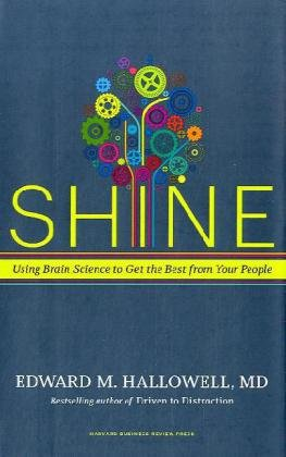 Shine: Using Brain Science to Get the Best from Your People