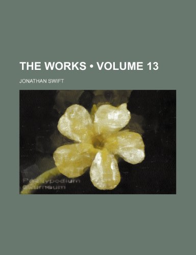 The Works (Volume 13)