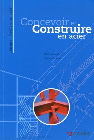 construction métallique notions fondamentales et méthodes de dimensionnement