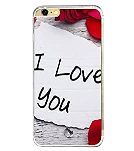 I Love You 2D Hard Polycarbonate Designer Back Case Cover for Apple iPhone 6S