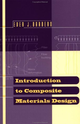 Introduction to Composite Materials Design, Second Edition (Composite Materials: Design and Analysis)