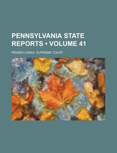 Pennsylvania State Reports (Volume 41)
