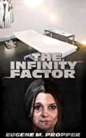 The Infinity Factor [Kindle Edition]