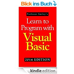 Learn to Program with Visual Basic (2014 Edition) (English Edition)