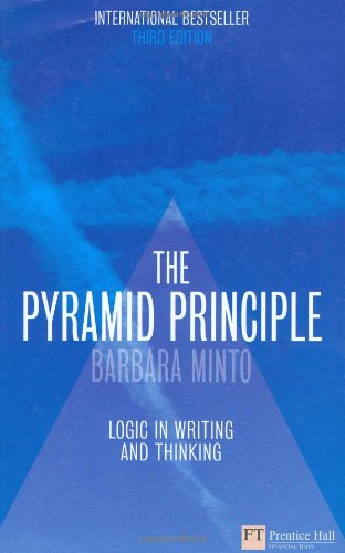 The pyramid principle logic in writing and thinking ebook download