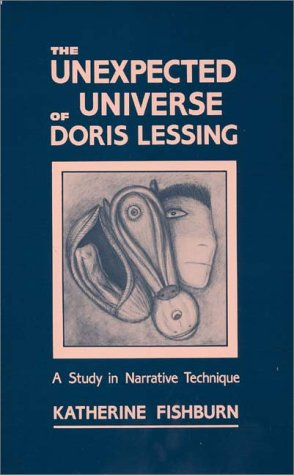 The Unexpected Universe of Doris Lessing: A Study in Narrative Technique (Contributions to the Study of Science Fiction
