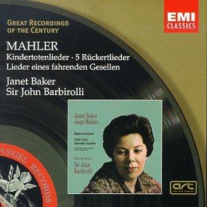 Music: Great Recordings Of The Century - Janet Baker Sings Mahler, Barbirolli