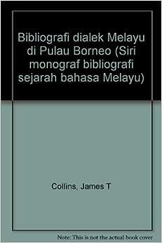 Bibliografi dialek Melayu di Pulau Borneo (Siri monograf