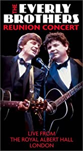The Everly Brothers Reunion Concert [VHS]