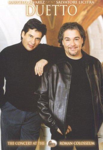 Duetto: The Concert at the Roman Colosseum - Marcelo Alvarez, Salvatore Licitra [DVD]