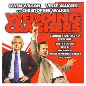 Wedding Crashers - More Music From the Film