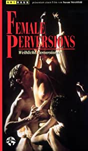 Female Perversions [VHS]