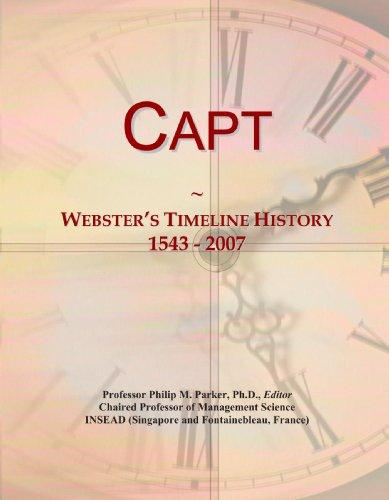 Capt: Webster's Timeline History, 1543 - 2007