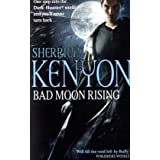 Bad Moon Rising: Number 18 in series (Dark-Hunter World)by Sherrilyn Kenyon