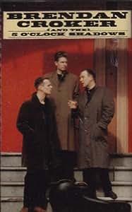 Brendan Croker & the Five O'Clock Shadows
