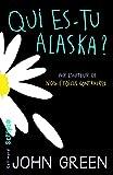 "Afficher ""Qui es-tu Alaska ?"""
