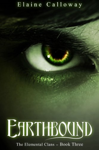Book: Earthbound (The Elemental Clans) by Elaine Calloway