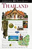 Thailand (DK Eyewitness Travel Guide) (0751304077) by Dorling Kindersley
