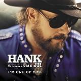 echange, troc Hank Williams Jr - I'm One of You