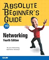 Absolute Beginner s Guide to Networking by Habraken