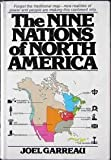 The Nine Nations of North America (0380578859) by Garreau, Joel