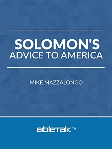 Solomon's Advice to America