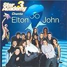 Star Academy chante Elton John