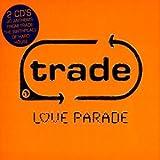 Various Artists Trade: Love Parade
